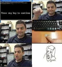 Continue Meme - press any key to continue meme by kaptainkry memedroid