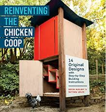 Building Backyard Chicken Coop Backyard Chickens U0027 Guide To Coops And Tractors Planning Building