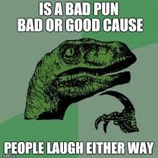 Make Me Laugh Meme - bad puns make me laugh imgflip