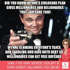 Childcare Meme - ontario proud on twitter wynne clearly didn t think this through