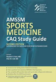 amssm sports medicine caq study guide second edition stephen
