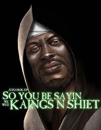 Shiet Meme - we wuz kings know your meme