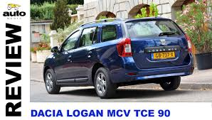 renault logan 2015 dacia logan mcv tce 90 review 2015 youtube