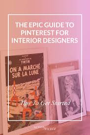 the epic guide to pinterest for interior designers u2014 alycia wicker
