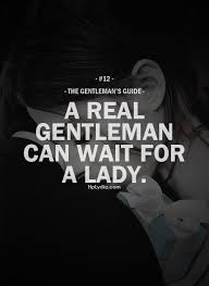gentleman s if she means the world to you have a little patients life isn t