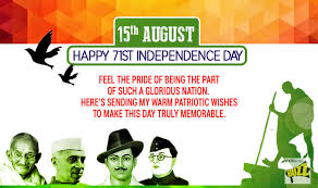 day wishes independence day 2017 wishes best happy independence day messages
