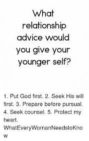 Advice God Meme - what relationship advice would you give your younger self 1 put god