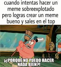 Crear Un Meme - ojala me pase con unos de mis memes xd meme by elmegadragonx