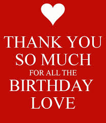 Thank You Birthday Meme - happy birthday quotes thank you birthday love omg quotes