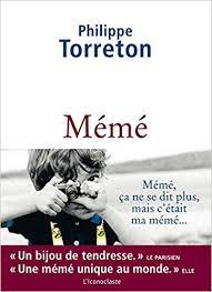 mémé meme grandma french edition philippe torreton l