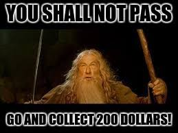 You Shall Not Pass Meme - you shall not pass imgflip