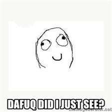 Dafuq Meme Face - dafuq did i just read face meme generator