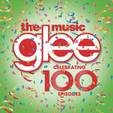 glee the music celebrating 100 episodes by glee cast on apple music