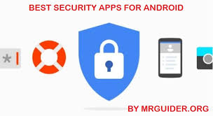 security app for android 11 best security apps for android mrguider