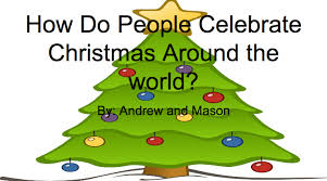 how do celebrate around the world andrew and