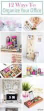 How To Organize Desk by Best 25 Organize Office Supplies Ideas On Pinterest Craft