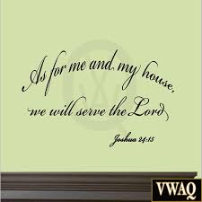 as for me and my house we will serve the lord wall decor decal as for me and my house wall decal vwaq wall decals