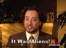 History Channel Aliens Guy Meme - list of synonyms and antonyms of the word history channel aliens guy