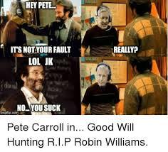 Good Will Hunting Meme - 25 best memes about suck my ball suck my ball memes