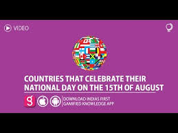 countries that celebrate their national day on the 15th of august