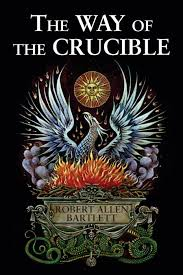 the way of the crucible robert allen bartlett 9780892541546