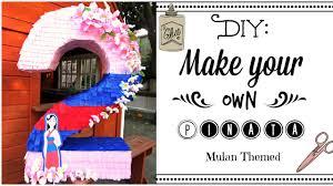 themed pinata diy make your own pinata mulan themed
