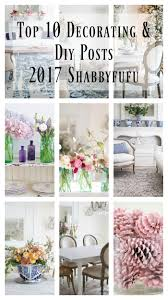 home decorating com top ten home decorating and diy posts for 2018 shabbyfufu