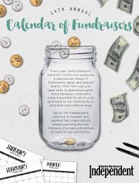 santa barbara independent calendar of fundraisers 2017 01 19 19