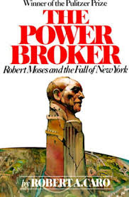 Barnes And Noble Rockefeller Center The Power Broker Robert Moses And The Fall Of New York By Robert