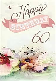 birthday for 60 year woman happy birthday 60 birthday books for women birthday journal