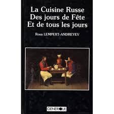 livre cuisine russe cuisine russe des jours de fête et de tous les jours de lempert
