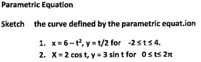parametric equation sketch the curve defined by th chegg com