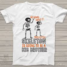 pregnant skeleton halloween shirt halloween shirt skeleton big brother to be t shirt