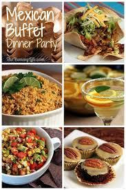 Buffet Style Dinner Party Menu Ideas by 28 Mexican Dinner Party Menu Mexican Dinner Party Menu Tacos