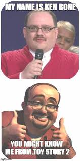Meme Story Maker - ken bone in toy story 2 my name is ken bone you might know me from