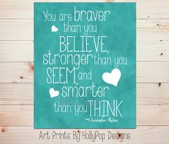 Winnie The Pooh Home Decor by Winnie The Pooh Quote You Are Braver Than You Believe