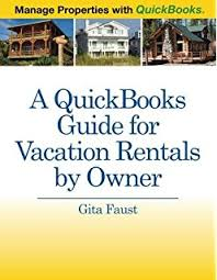 quickbooks tutorial real estate a quickbooks guide for vacation rental managers manage properties
