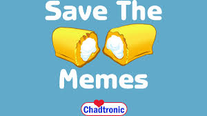 The Memes - save the memes t shirt t shirt by chadtronic design by humans