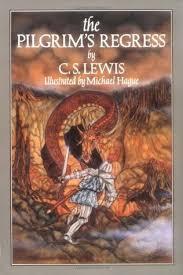 the pilgrims book the pilgrim s regress by c s lewis