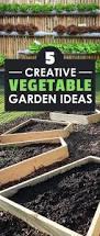 Creative Vegetable Gardens by 5 Creative Vegetable Garden Ideas