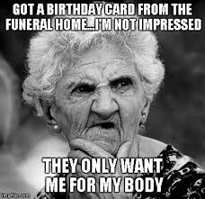 Grumpy Old Lady Meme - old lady imgflip