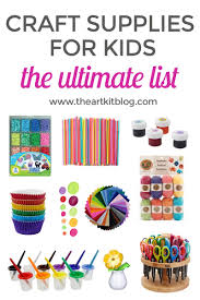 the ultimate list of arts and crafts supplies for kids