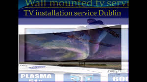 home theater installation charlotte nc tv mounting service tv installation service dublin youtube