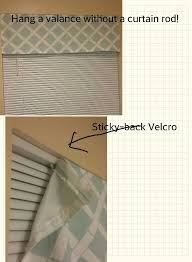 hang a valance without a curtain rod use adhesive velcro and