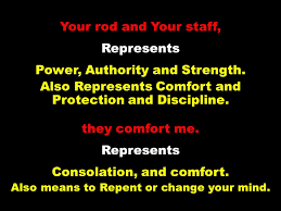 Your Rod And Your Staff Comfort Me 1 The Lord Is My Shepherd I Shall Not Want Ppt Download