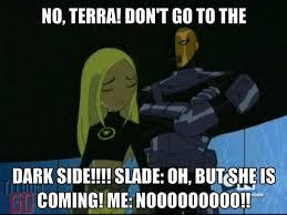Teen Titans Memes - teen titans couples images please don t go terra