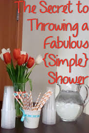 4 secrets to throwing a fabulous and simple shower pin your