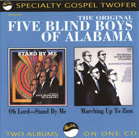 Way Down In The Hole Blind Alabama Gospel Masters Take My Hand Precious Lord By The Blind Boys Of