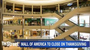 country s shopping mall will be closed on thanksgiving