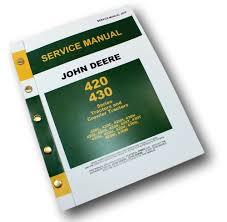 john deere 430 430c tractors u0026 crawlers service manual repair shop